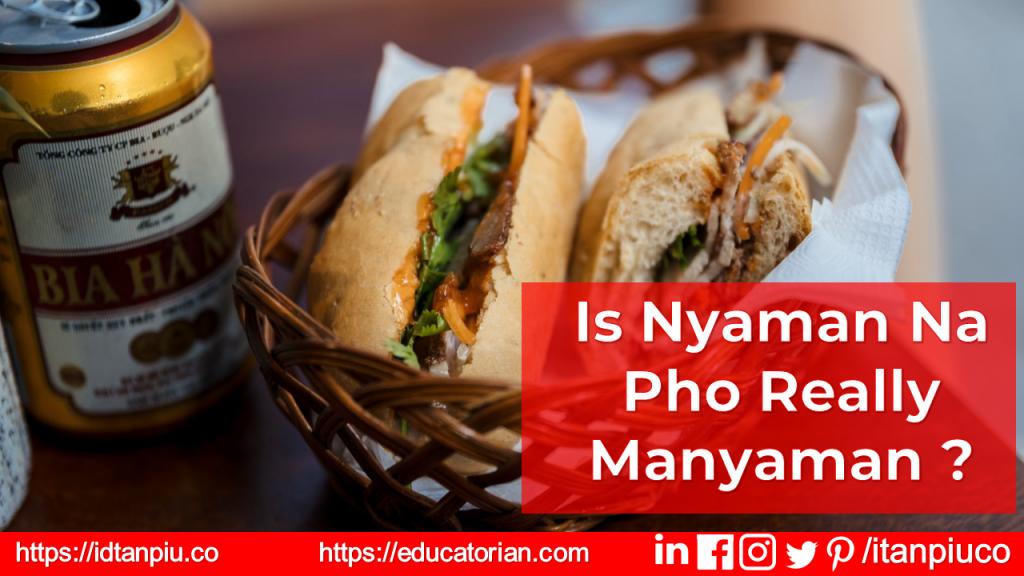 Is Nyaman Na Pho really Manyaman