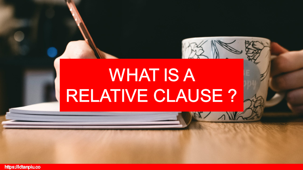 IDTanpiu - What is a relative clause